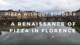 Pizza Without Borders: A Renaissance of Pizza in Florence