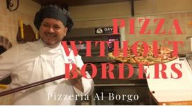 Pizza Without Borders – Pizza World Champion Stefano Miozzo at Pizzeria Al Borgo