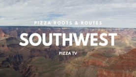 Pizza Roots & Routes: Southwest