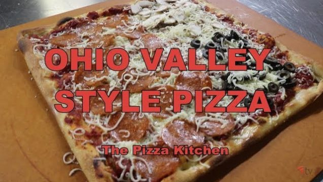 The Pizza Kitchen – Ohio Valley Style Pizza
