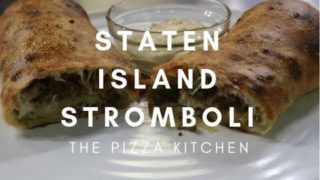 The Pizza Kitchen – Staten Island Stromboli