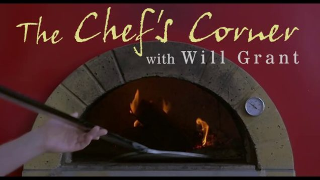 The Chef's Corner – Will Grant, That's a Some Pizza