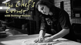 The Chef's Corner: Brittany Saxton, 600 Downtown, Bellefontaine, OH.