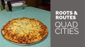 Pizza Roots and Routes: Quad Cities