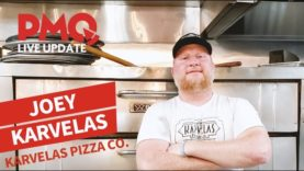 PMQ Live Update with Joey Karvelas of Karvelas Pizza Co.