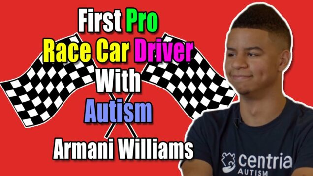 Armani Williams Talks Being First Race Car Driver With Autism and Inspiring Other People