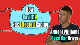 Armani Williams Talks How Covid19 has Affected Him And Racing