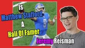 Jeremy Reisman Talks Matthew Stafford, HOF?