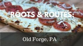 Pizza Roots & Routes: Old Forge