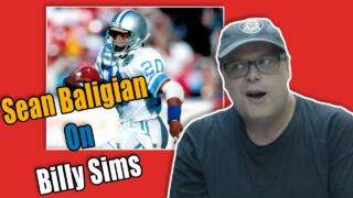 Sean Baligian On Billy Sims