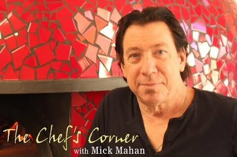 The Chef's Corner: Mick Mahan